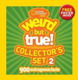 Weird but True! Collector's Set 2: 900 Outrageous Facts
