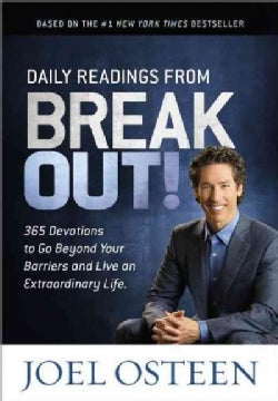 Daily Readings from Break Out!: 365 Devotions to Go Beyond Your Barriers and Live an Extraordinary Life (Hardcover)