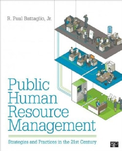 Public Human Resource Management: Strategies and Practices in the 21st Century (Hardcover)