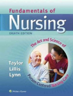 Fundamentals of Nursing: The Art and Science of Person-centered Nursing Care