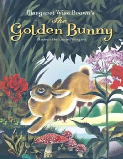 Margaret Wise Brown's the Golden Bunny: And 17 Other Stories and Poems (Hardcover)