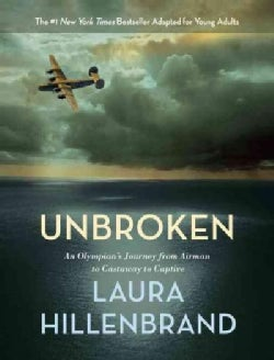 Unbroken: An Olympian's Journey from Airman to Castaway to Captive; the Young Adult Adaptation (CD-Audio)