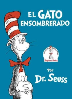 El gato ensombrerado / The Cat in the Hat: Beginner Books (Hardcover)