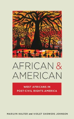 African & American: West Africans in Post-Civil Rights America (Hardcover)
