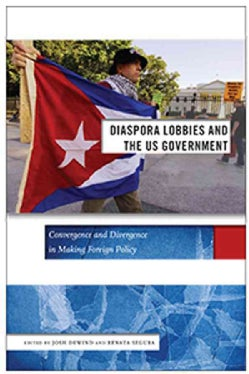 Diaspora Lobbies and the Us Government: Convergence and Divergence in Making Foreign Policy (Hardcover)