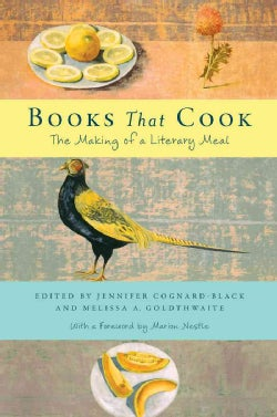 Books That Cook: The Making of a Literary Meal (Hardcover)