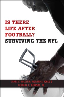 Is There Life After Football?: Surviving the NFL (Hardcover)