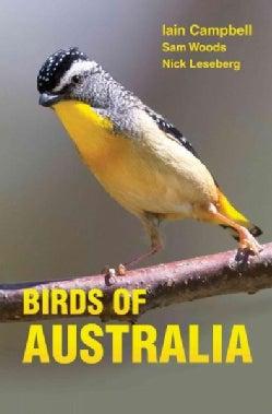 Birds of Australia: A Photographic Guide (Paperback)