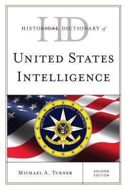 Historical Dictionary of United States Intelligence (Hardcover)