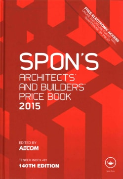 Spon's Architects' and Builders' Price Book 2015