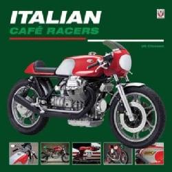 Italian Cafe Racers (Hardcover)