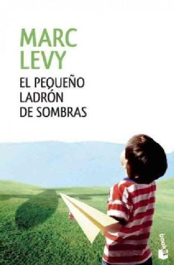El pequeno ladron de sombras / The little thief of shadows (Paperback)