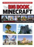 The Big Book of Building: Everything Minecraft Imagine It Create It Build It (Hardcover)