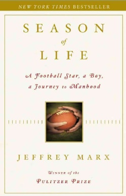 Season of Life: A Football Star, a Boy, a Journey to Manhood (Hardcover)
