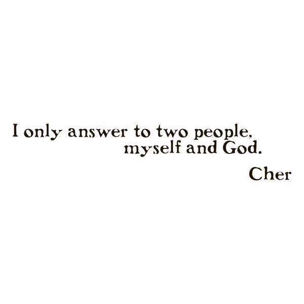 Cher Quote Vinyl Wall Art