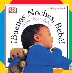 Buenas Noches, Bebe!/Good Night, Baby (Board book)