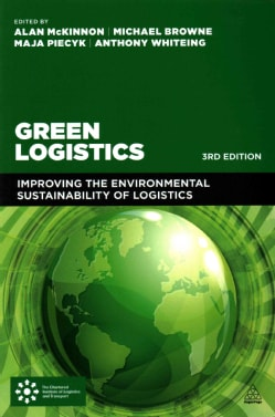 Green Logistics: Improving the Environmental Sustainability of Logistics (Paperback)