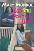 God Still Don't Like Ugly (Paperback)