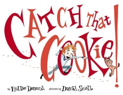 Catch That Cookie! (Hardcover)
