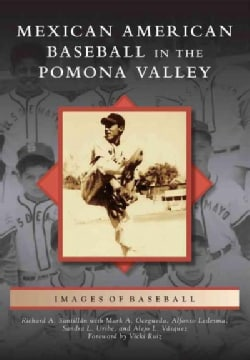Mexican American Baseball in the Pomona Valley (Paperback)