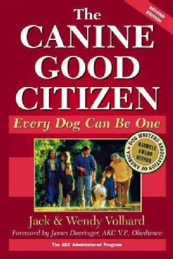 The Canine Good Citizen: Every Dog Can Be One (Hardcover)
