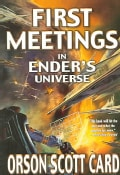 First Meetings: In Ender's Universe (Paperback)