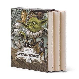 William Shakespeare's Star Wars Trilogy: William Shakespeare's Star Wars, William Shakespeare's the Empire Striketh Back, Wil...