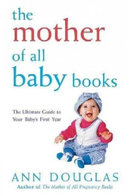 The Mother of All Baby Books (Hardcover)