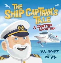 The Ship Captain's Tale: A Counting Adventure (Paperback)
