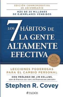 Los 7 habitos de la gente altamente efectiva / The 7 Habits of Highly Effective People: La Revolucion Etica En La... (Paperback)