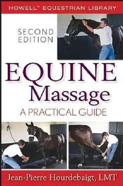 Equine Massage: A Practical Guide (Hardcover)