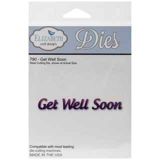 Elizabeth Craft Metal Die-Get Well Soon