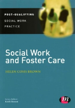 Social Work and Foster Care (Paperback)