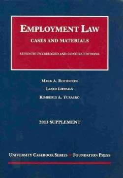 Employment Law, 2013: Cases and Materials (Paperback)