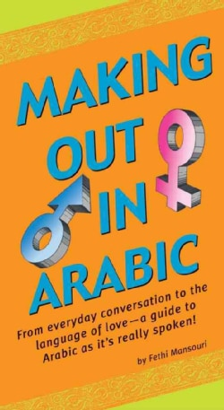Making Out In Arabic (Paperback)