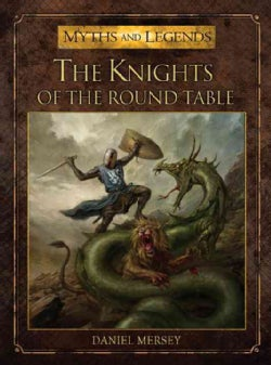 The Knights of the Round Table (Paperback)