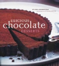 Luscious Chocolate Desserts (Hardcover)