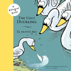 The Ugly Duckling/el Patito Feo (Paperback)