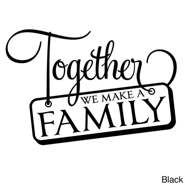 'Together We Make a Family' Vinyl Wall Decal