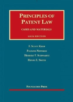 Principles of Patent Law: Cases and Materials (Hardcover)