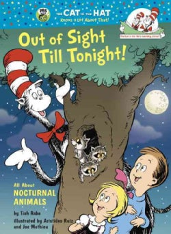 Out of Sight Till Tonight!: All About Nocturnal Animals (Hardcover)