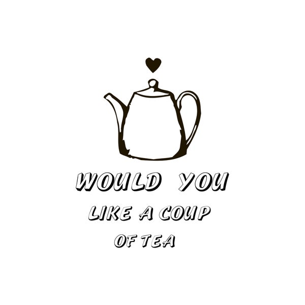 Quote for Tea Lovers Vinyl Wall Art