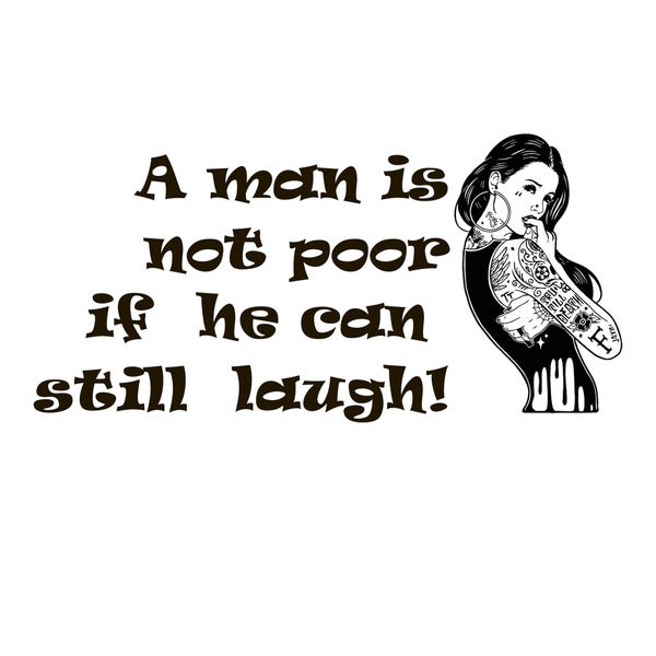 Man is Not Poor If He Can Still Laugh Quote Vinyl Wall Art