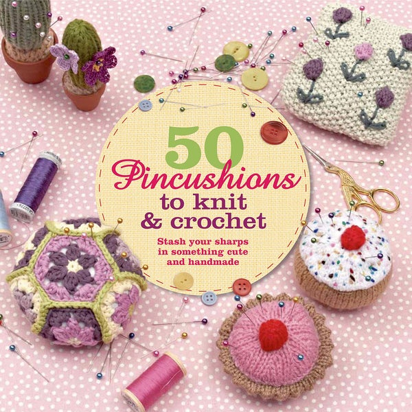 St. Martin's Books-50 Pincushions To Knit & Crochet