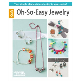 Leisure Arts-Oh-So-Easy Jewelry
