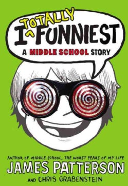 I Totally Funniest: A Middle School Story (Hardcover)