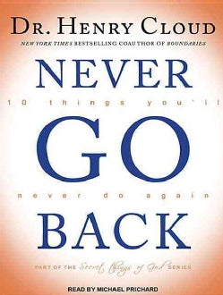 Never Go Back: 10 Things You'll Never Do Again; Library Edition (CD-Audio)