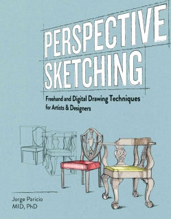 Perspective Sketching: Freehand and Digital Drawing Techniques for Artists & Designers (Paperback)