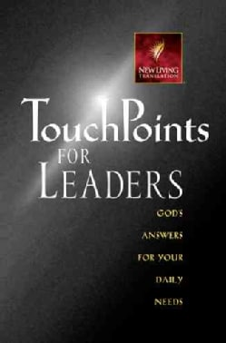 TouchPoints for Leaders: God's Wisdom for Leading in Life, Family, Work, and Ministry (Paperback)