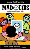 Mad Libs: You've Got Mad Libs (Paperback)